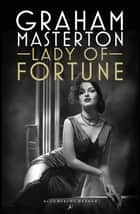 Lady of Fortune ebook by Graham Masterton