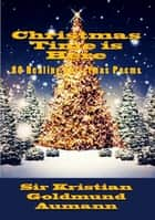 Christmas Time is Here ebook by Sir Kristian Goldmund Aumann