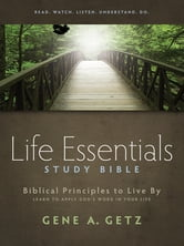 Life Essentials Study Bible - Biblical Principles to Live By ebook by