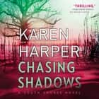 Chasing Shadows - South Shores audiobook by Karen Harper