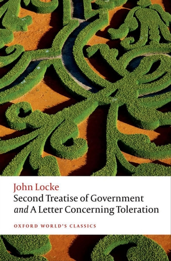 Second Treatise of Government and A Letter Concerning Toleration ebook by John Locke