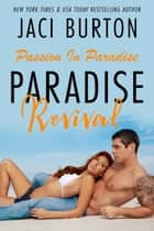 Paradise Revival ebook by Jaci Burton