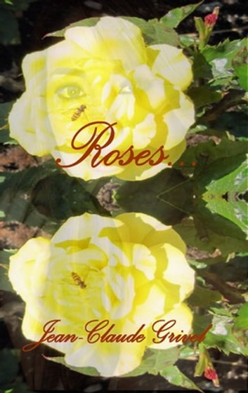 Rose... ebook by Jean-Claude GRIVEL