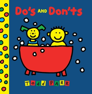 Do's and Don'ts ebook by Todd Parr
