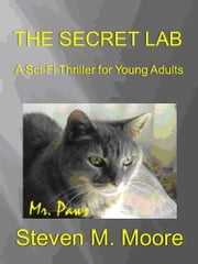 The Secret Lab ebook by Steven M. Moore