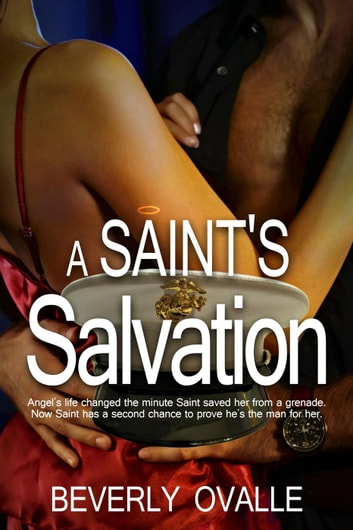 A Saint's Salvation - The Santiago's, #1 ebook by Beverly Ovalle