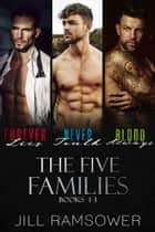 The Five Families: Books 1-3 ebook by