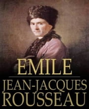 Emile ebook by Jean Jacques Rousseau