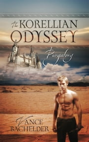 The Korellian Odyssey ebook by Vance Bachelder