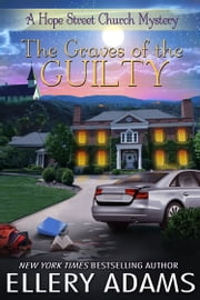 The Graves of the Guilty ebook by Ellery Adams