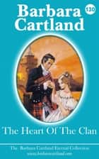 130. The Heart Of The Clan ebook by Barbara Cartland
