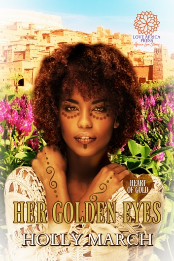 Her Golden Eyes ebook by Holly March