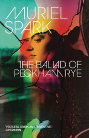 The Ballad of Peckham Rye ebook by Muriel Spark