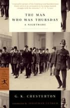 The Man Who Was Thursday - A Nightmare ebook by Jonathan Lethem, G. K. Chesterton