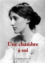 Une chambre à soi ebook by Virginia Woolf