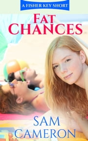 Fat Chances ebook by Sam G Cameron