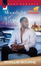 Moonlight Kisses (Mills & Boon Kimani) (Espresso Empire, Book 2) ebook by Phyllis Bourne