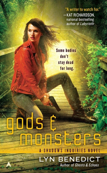 Gods & Monsters ebook by Lyn Benedict