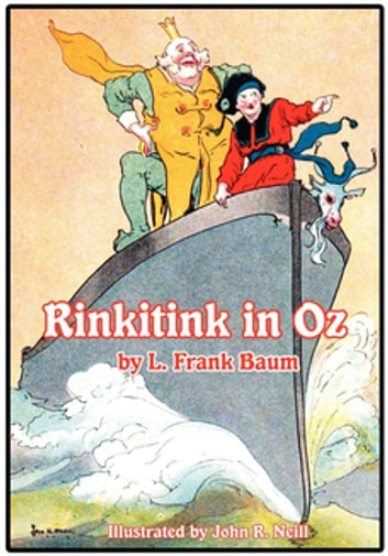 The Illustrated Rinkitink in Oz ebook by L. Frank Baum