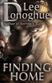 Finding Home ebook by Lee Donoghue