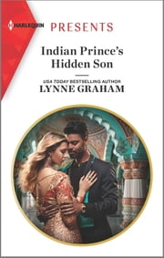 Indian Prince's Hidden Son ebook by Lynne Graham