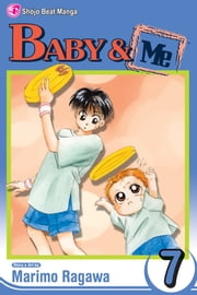 Baby & Me, Vol. 7 ebook by Marimo Ragawa