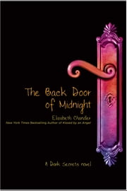 The Back Door of Midnight ebook by Elizabeth Chandler