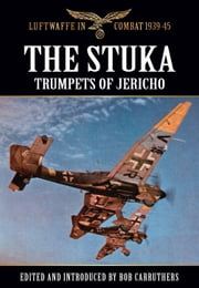 The Stuka - Trumpets of Jericho ebook by Bob Carruthers