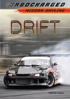 Drift - Nissan Skyline ebook by Patrick Jones