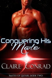 Conquering His Mate ebook by Claire Conrad