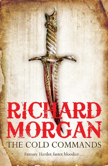 The Cold Commands ebook by Richard Morgan