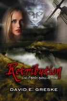 Retribution eBook by David E Greske