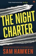 The Night Charter - Camaro Espinoza Book 1 電子書 by Sam Hawken