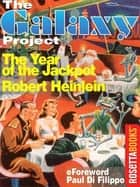 The Year of the Jackpot ebook by Robert Heinlein, Paul Di Filippo