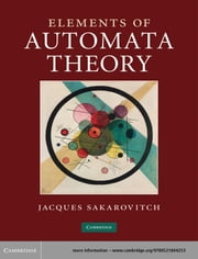 Elements of Automata Theory ebook by Jacques Sakarovitch,Reuben Thomas