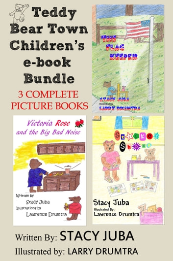 Teddy Bear Town Children's Bundle (Three Complete Picture Books) ebook by Stacy Juba
