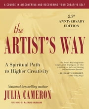 The Artist's Way - 25th Anniversary Edition ebook by Kobo.Web.Store.Products.Fields.ContributorFieldViewModel