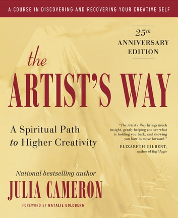 The artists way ebook by julia cameron 9781101156889 rakuten kobo the artists way 25th anniversary edition ebook by julia cameron fandeluxe Ebook collections