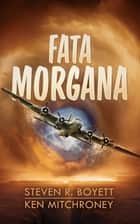 Fata Morgana ebook by Steven R. Boyett, Ken Mitchroney