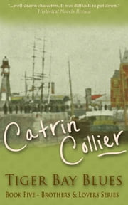 Tiger Bay Blues ebook by Catrin Collier