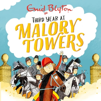 Third Year - Book 3 audiobook by Enid Blyton