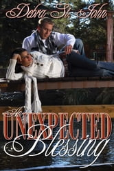 An Unexpected Blessing ebook by Debra St. John