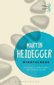 Mindfulness ebook by Martin Heidegger,Professor Parvis Emad,Professor Thomas Kalary