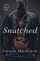 Snatched ebook by Carson Mackenzie