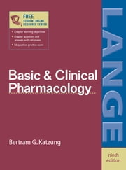 Basic & Clinical Pharmacology ebook by Bertram Katzung