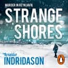 Strange Shores audiobook by Arnaldur Indridason