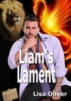 Liam's Lament ebook by Lisa Oliver