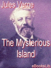 The Mysterious Island ebook by Verne, Jules