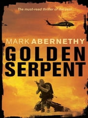 Golden Serpent ebook by Mark Abernethy