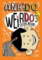 WeirDo #3 - Extra Weird! ebook by Anh Do, Jules Faber